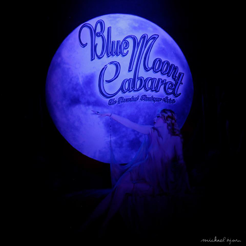 Boudoir Noir presents: The Blue Moon Cabaret - The Decadent Burlesque Soirée